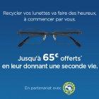 jusqua 65 offerts pour tout recyclage de lunettes