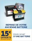 1 batterie achetee 15 offerts en bon dachat