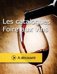Les catalogues Foire aux vins